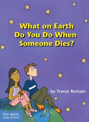 What on Earth Do You Do When Someone Dies? (Paperback)