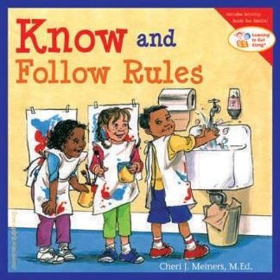 Know and Follow Rules: Learning to Get Along (Paperback)