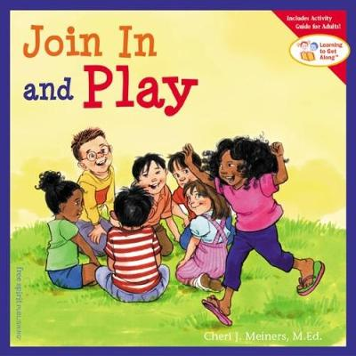 Join In and Play - Learning to Get Along (Paperback)