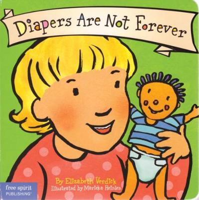 Diapers are Not Forever - Best Behavior (Paperback)