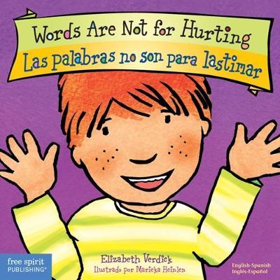 Words Are Not for Hurting / Las Palabras No Son Para Lastimar - Best Behavior (Board book)
