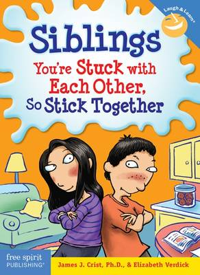 Siblings: You're Stuck with Each Other, So Stick Together (Paperback)