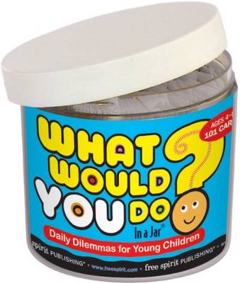 What Would You Do - In a Jar