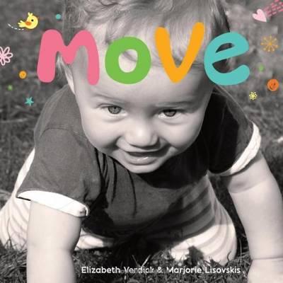 Move - Happy Healthy Baby (Board book)