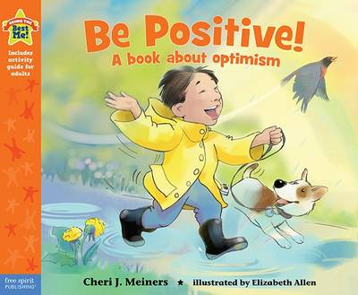 Be Positive! - Being the Best Me (Hardback)