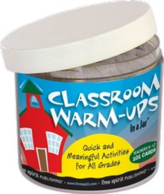 Classroom Warm-Ups in a Jar: Quick and Meaningful Activities for All Grades - In a Jar (Hardback)