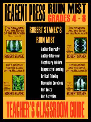 Teacher's Classroom Guide to Robert Stanek's Ruin Mist (Paperback)