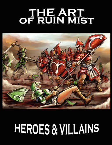 The Art of Ruin Mist: Heroes and Villains - Ruin Mist Companion Guides 2 (Paperback)