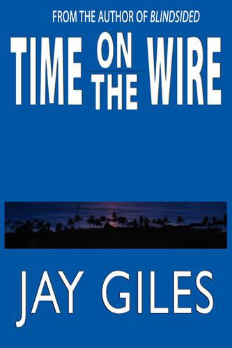 Time on the Wire (Paperback)