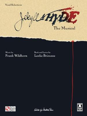 Frank Wildhorn: Jekyll And Hyde The Musical - Vocal Selections (Paperback)