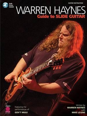 Warren Haynes: Guide To The Slide Guitar (Paperback)