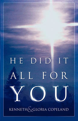 He Did It All For You (Paperback)