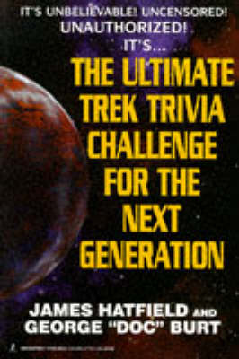 The Ultimate Trek Trivia Challenge for the Next Generation (Paperback)