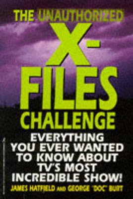 "Unauthorized ""X-files"" Challenge (Paperback)"