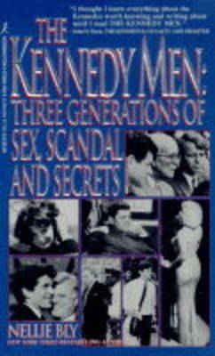 The Kennedy Men: Three Generations of Sex, Scandal and Secrets (Paperback)