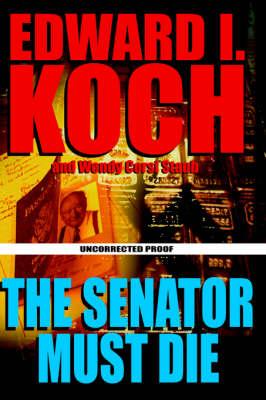 The Senator Must Die (Hardback)