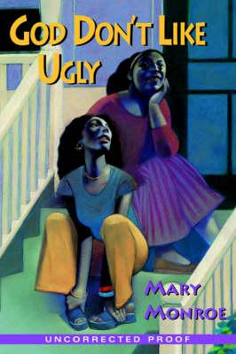 God Don't Like Ugly: Prequel to God Still Don't Like Ugly (Paperback)