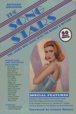 Song Stars: The Ladies Who Sang With the Bands & Beyond (Paperback)