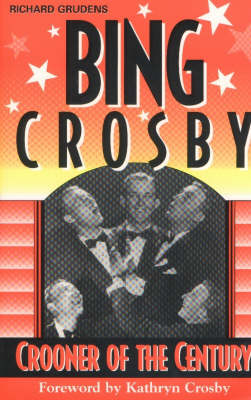 Bing Crosby: Crooner of the Century (Paperback)