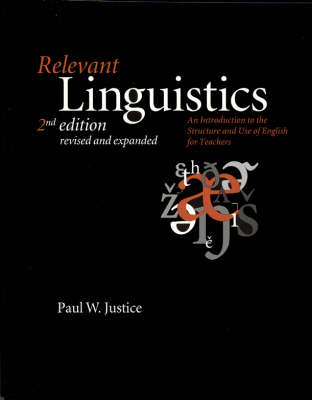 Relevant Linguistics: An Introduction to the Structure and Use of English for Teachers - Center for the study of language & information - lecture notes (Paperback)
