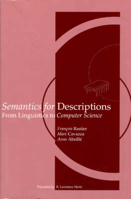 Semantics for Descriptions: From Linguistics to Computer Science - Center for the Study of Language and Information Publication Lecture Notes (Paperback)