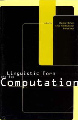 Linguistic Form and Its Computation - CSLI - Studies in Computational Linguistics (Paperback)