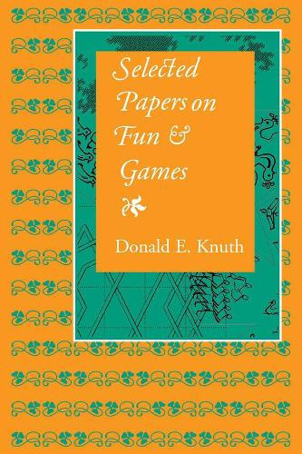 Selected Papers on Fun and Games - CSLI - Lecture Notes No.192 (Paperback)