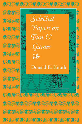 Selected Papers on Fun and Games - CSLI - Lecture Notes No.192 (Hardback)
