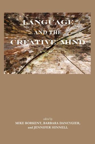 Language and the Creative Mind (Paperback)