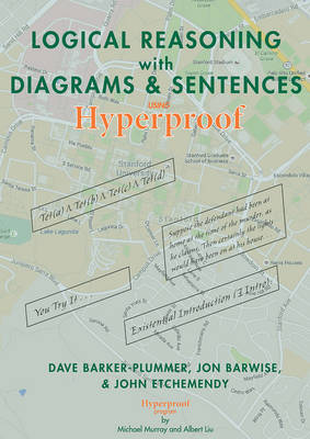 Logical Reasoning with Diagrams and Sentences: An Introductory Course Using Hyperproof - CSLI - Lecture Notes (Paperback)