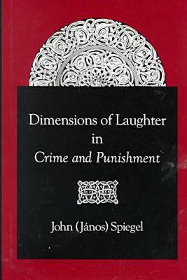 Dimensions of Laughter in Crime and Punishment (Hardback)