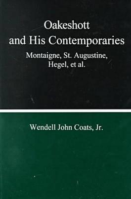 Oakeshott And His Contemporaries (Hardback)