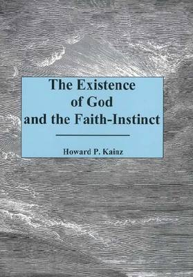 The Existence Of God And The Faith... (Hardback)
