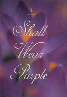 I Shall Wear Purple (Hardback)