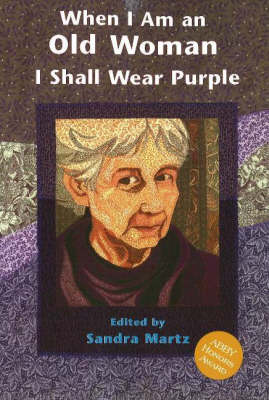 When I am an Old Woman I Shall Wear Purple (Paperback)