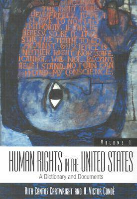 Human Rights in the United States: A Dictionary and Documents (Hardback)