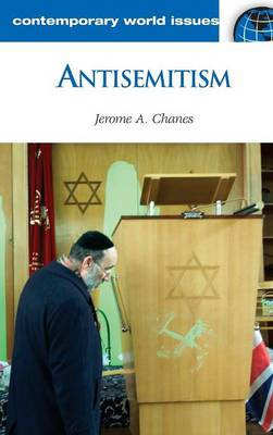 Antisemitism: A Reference Handbook - Contemporary World Issues (Hardback)