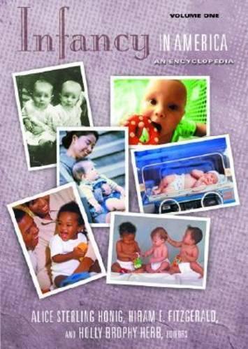 Infancy in America [2 volumes]: An Encyclopedia - The American Family (Hardback)