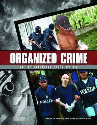 Organized Crime [2 volumes]: From Trafficking to Terrorism (Hardback)