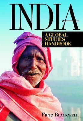 India: A Global Studies Handbook - Global Studies - Asia (Hardback)