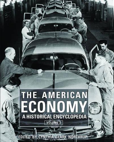 The American Economy: A Historical Encyclopedia (Hardback)
