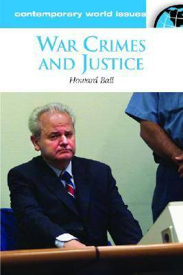 War Crimes and Justice: A Reference Handbook - Contemporary World Issues (Hardback)