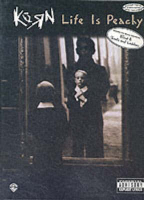 """""""Korn"""" - Life is Peachy: Guitar Vocal Edition with Tablature (Paperback)"""