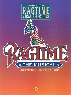 Ragtime: Vocal Selections (Paperback)