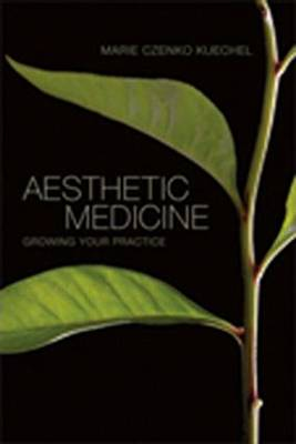 Aesthetic Medicine: Growing Your Practice (Paperback)