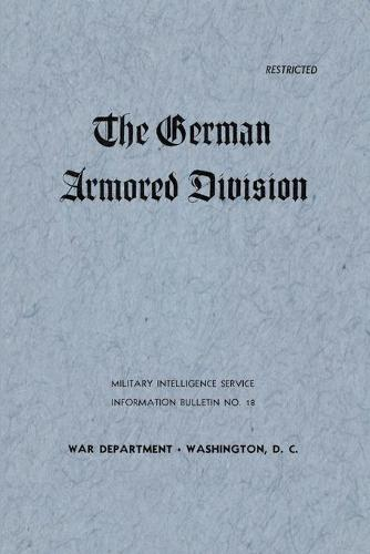 The German Armored Division (Paperback)