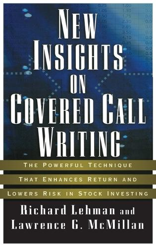 NEW INSIGHTS ON COVERED CALL WRITING (Book)