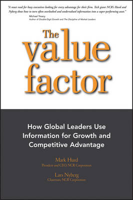 The Value Factor: How Global Leaders Use Information for Growth and Competitive Advantage - Bloomberg (Hardback)