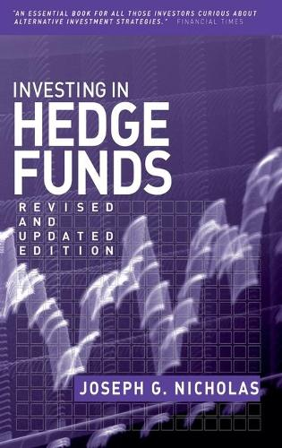 Investing in Hedge Funds - Bloomberg Financial (Hardback)