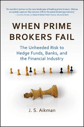 WHEN PRIME BROKERS FAIL (Book)